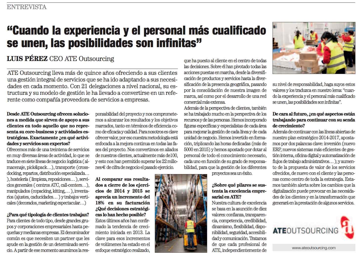 Nuestro CEO Luis Pérez fue entrevistado y expresó las soluciones que ofrece ATE en el mercado, las cifras principales de negocio y las líneas estratégicas clave de cara al asentamiento y al crecimiento a conseguir en los próximos años